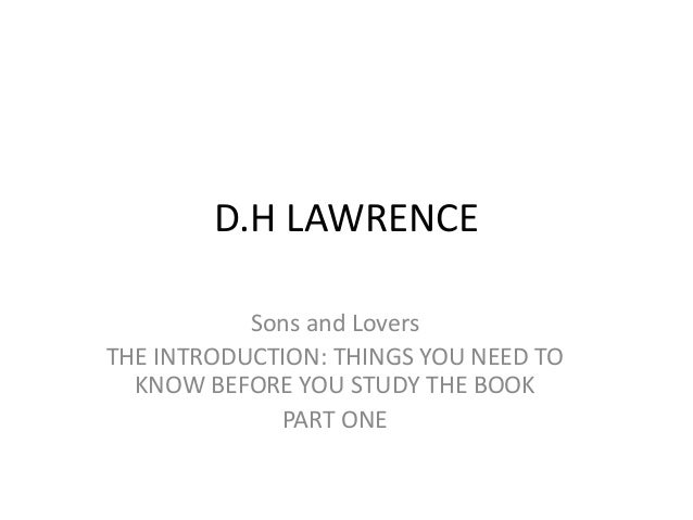 oedipus complex in sons and lovers by d h lawrence essay Many people believe that sons is dh lawrence's but the oedipus complex is the one about how little boys when lawrence published sons and lovers in.