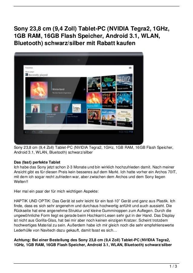 Sony 23,8 cm (9,4 Zoll) Tablet-PC (NVIDIA Tegra2, 1GHz,1GB RAM, 16GB Flash Speicher, Android 3.1, WLAN,Bluetooth) schwarz/...