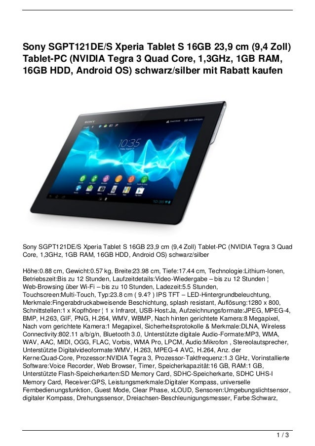 Sony SGPT121DE/S Xperia Tablet S 16GB 23,9 cm (9,4 Zoll)Tablet-PC (NVIDIA Tegra 3 Quad Core, 1,3GHz, 1GB RAM,16GB HDD, And...