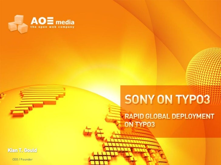 SONY on TYPO3 - Rapid Global CMS Deployment