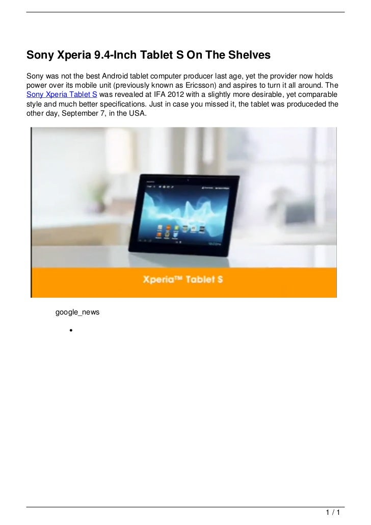 Sony Xperia 9.4-Inch Tablet S On The Shelves                                   Sony was not the best Android tablet comput...