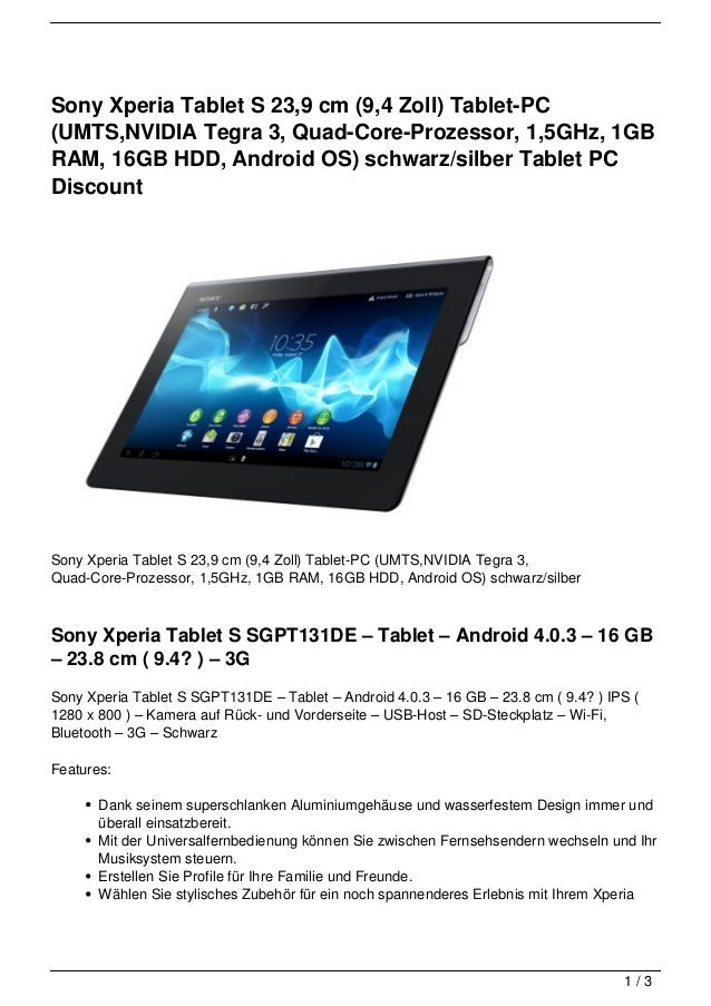 Sony Xperia Tablet S 23,9 cm (9,4 Zoll) Tablet-PC(UMTS,NVIDIA Tegra 3, Quad-Core-Prozessor, 1,5GHz, 1GBRAM, 16GB HDD, Andr...