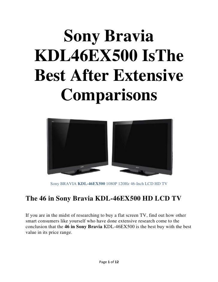 Sony Bravia KDL46EX500 Is The Best After Extensive Comparisons