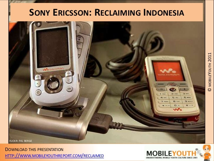 Sony Ericsson: Reclaiming Indonesia<br />FLICKR: PAL BERGE<br />