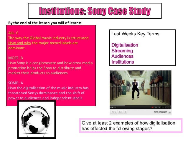 By the end of the lesson you will of learnt:ALL- CThe way the Global music industry is structured.How and why the major re...
