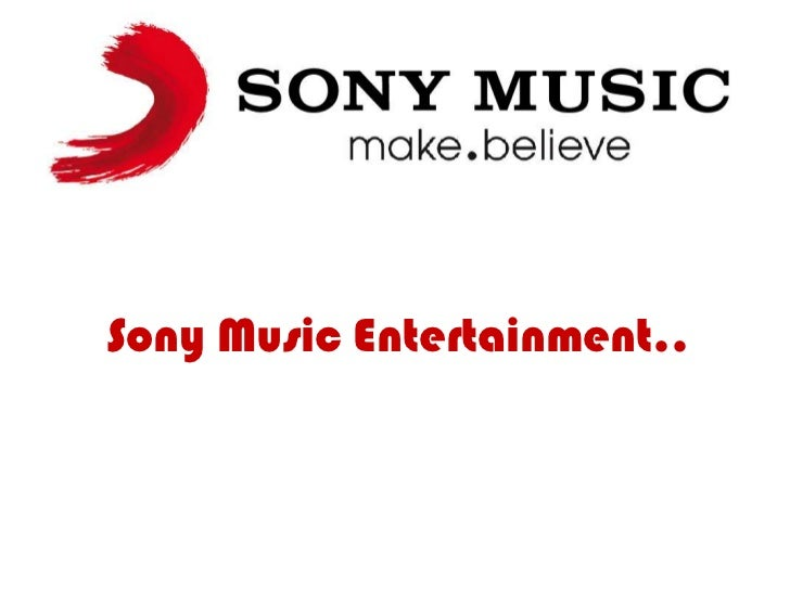 Sony music entertainment for Music entertainment