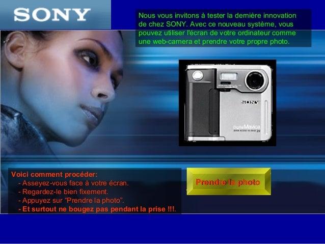 Nous vous invitons à tester la dernière innovation de chez SONY. Avec ce nouveau système, vous pouvez utiliser l'écran de ...