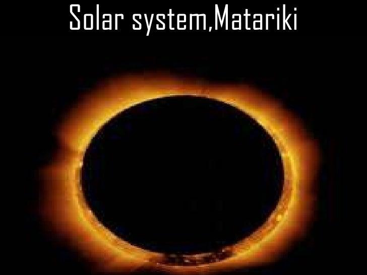 Solar system,Matariki