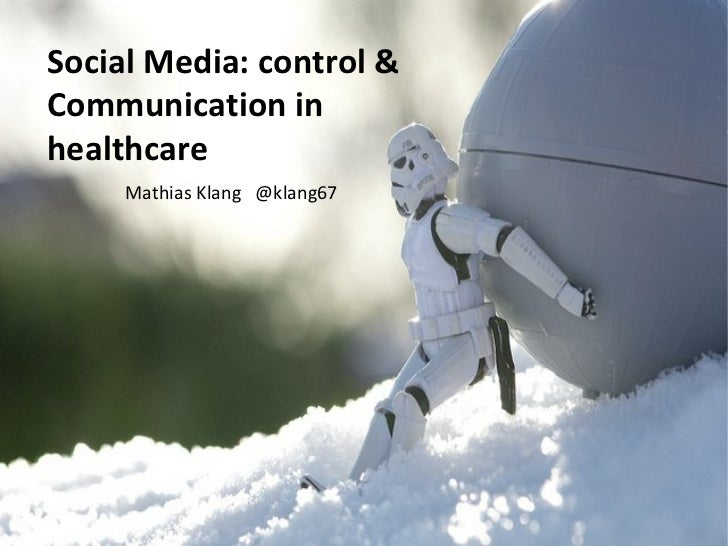 Social Media - Control & Communication in Healthcare