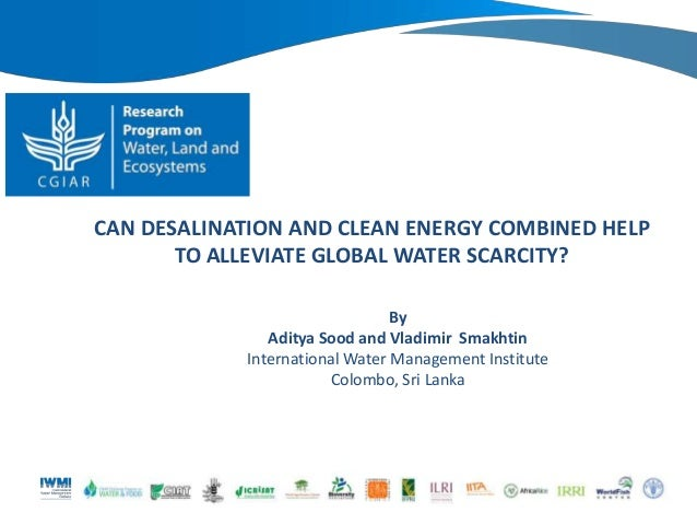 Can desalination and clean energy combined help to alleviate global water scarcity