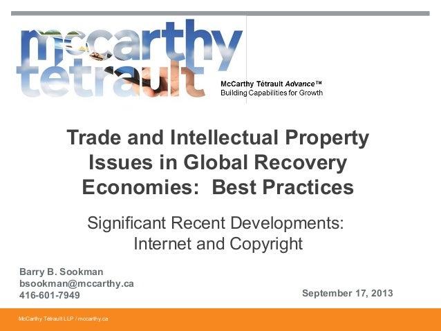 McCarthy Tétrault LLP / mccarthy.caMcCarthy Tétrault LLP / mccarthy.ca Significant Recent Developments: Internet and Copyr...