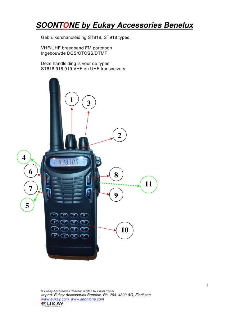 SOONTONE by Eukay Accessories Benelux          Gebruikershandleiding ST818, ST918 types.           VHF/UHF breedband FM po...