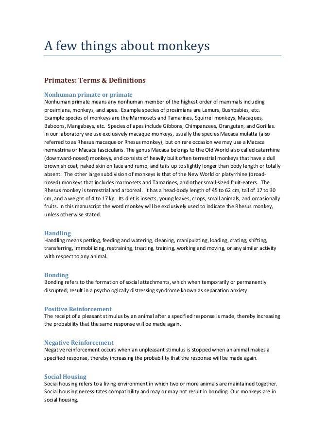 Afewthingsaboutmonkeys Primates:Terms&Definitions Nonhumanprimateorprimate Nonhumanprimatemeansanynonhuma...