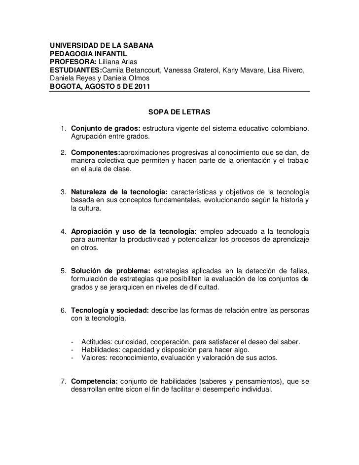 UNIVERSIDAD DE LA SABANA <br />PEDAGOGIA INFANTIL<br />PROFESORA: Liliana Arias<br />ESTUDIANTES: Camila Betancourt, Vanes...