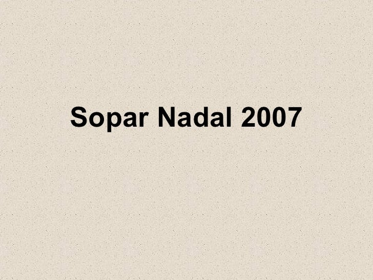 Sopar Nadal 2007