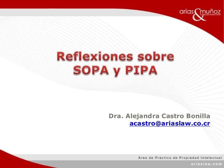 Dra. Alejandra Castro Bonilla      acastro@ariaslaw.co.cr