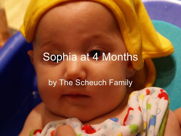 Sophia at 4 Months by The Scheuch
