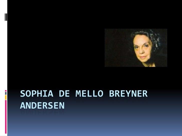 SOPHIA DE MELLO BREYNERANDERSEN