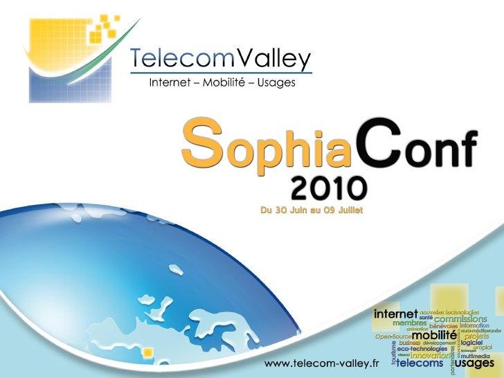 SophiaConf 2010 Présentation de la conférence du 30 Juin - Gestion des identités et Sécurisation des services Web : Réalités et Perspectives par Hubert Le Van Gong