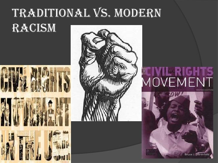 Traditional vs. Modern Racism<br />