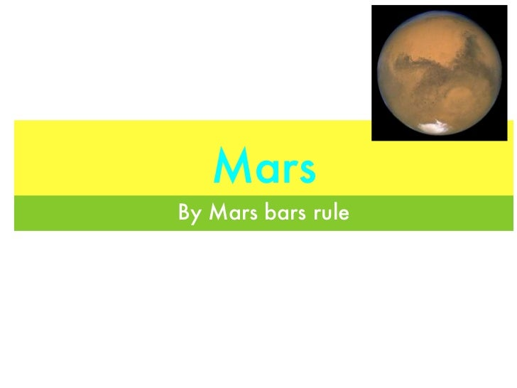 MarsBy Mars bars rule