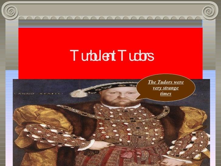 Sophie Turbalent Tudors
