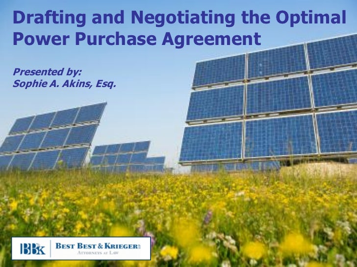 Drafting And Negotiating The Optimal Power Purchase Agreement