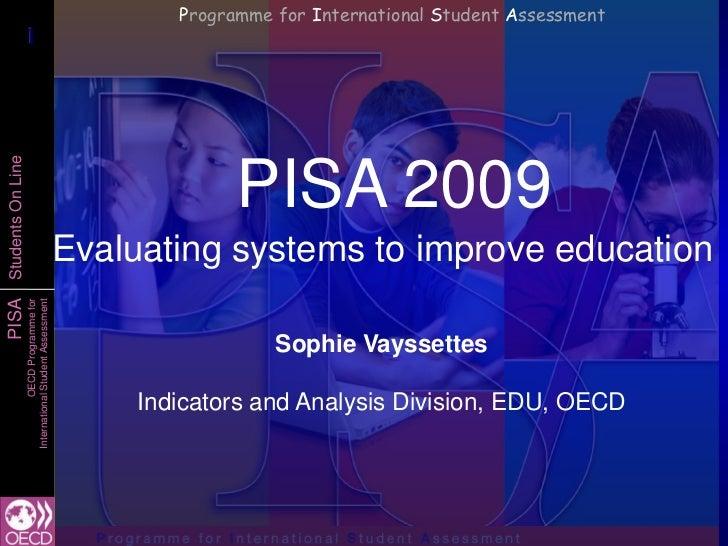 Programme for International Student Assessment             1             1Students On Line                                ...