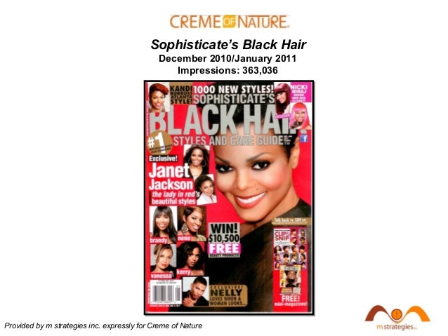 Provided by m strategies inc. expressly for Creme of Nature Sophisticate's Black Hair December 2010/January 2011 Impressio...