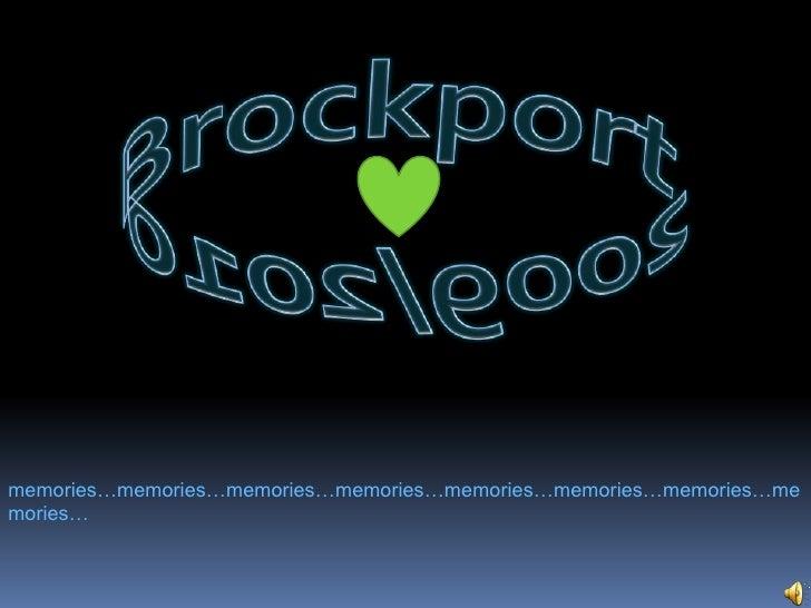 Brockport 2009/2010<br />memories…memories…memories…memories…memories…memories…memories…memories…<br />