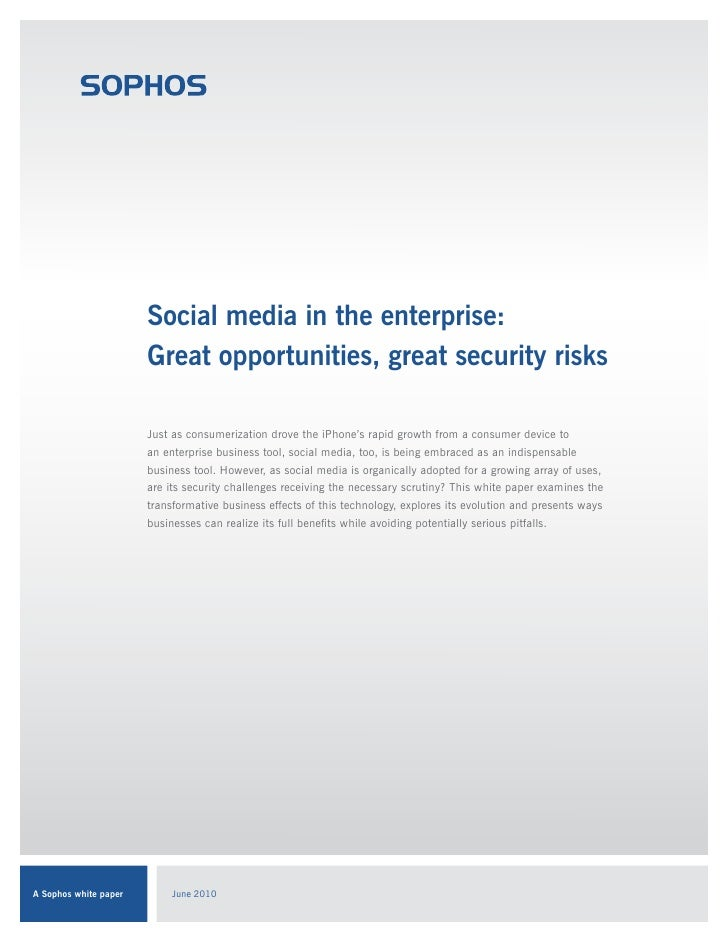 Social media in the enterprise:                       Great opportunities, great security risks                       Just...