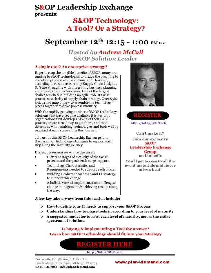 S&OP Technology: a Tool? or a Strategy? S&OP Leadership Exchange presents Webinar 9-12
