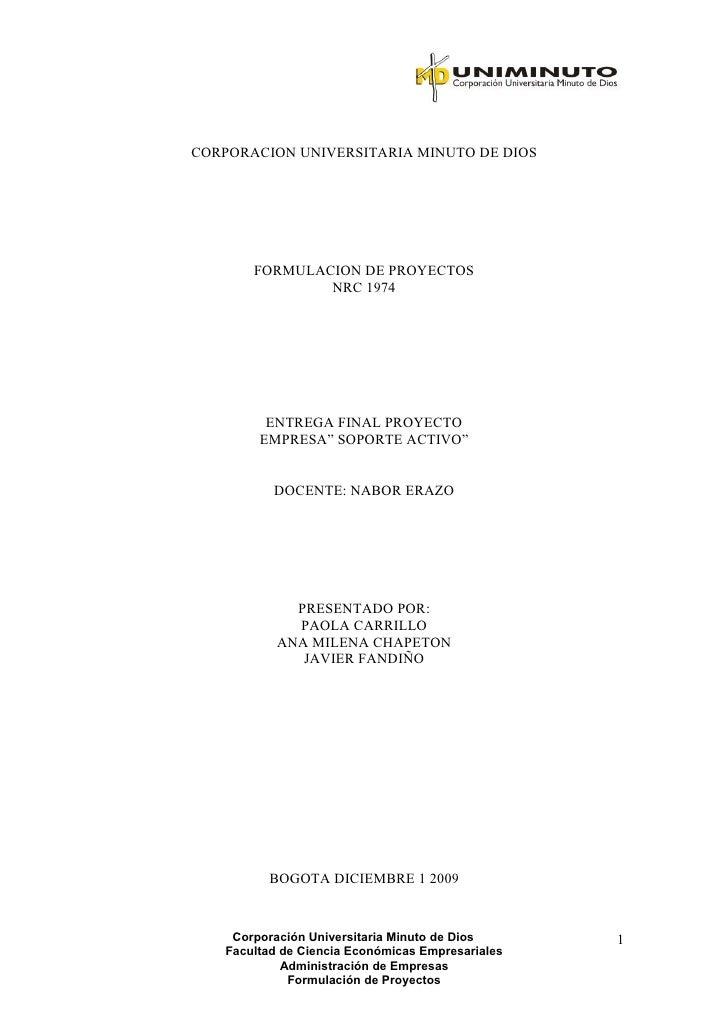 CORPORACION UNIVERSITARIA MINUTO DE DIOS            FORMULACION DE PROYECTOS                NRC 1974              ENTREGA ...