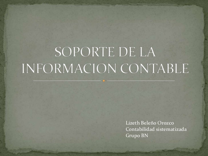 Lizeth Beleño OrozcoContabilidad sistematizadaGrupo BN