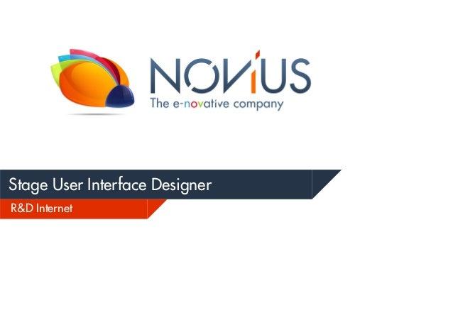 Stage User Interface Designer R&D Internet