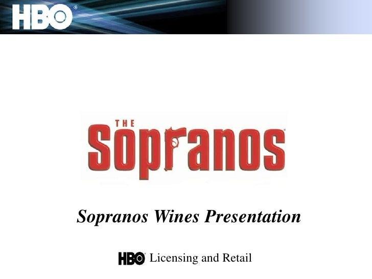 Licensing and Retail<br />Sopranos Wines Presentation<br />