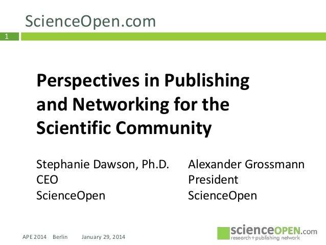 ScienceOpen Presentation: Academic Publishing in Europe 2014, Berlin