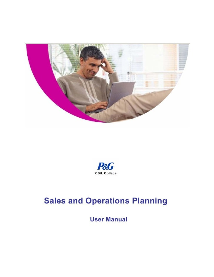 CS/L College     Sales and Operations Planning            User Manual