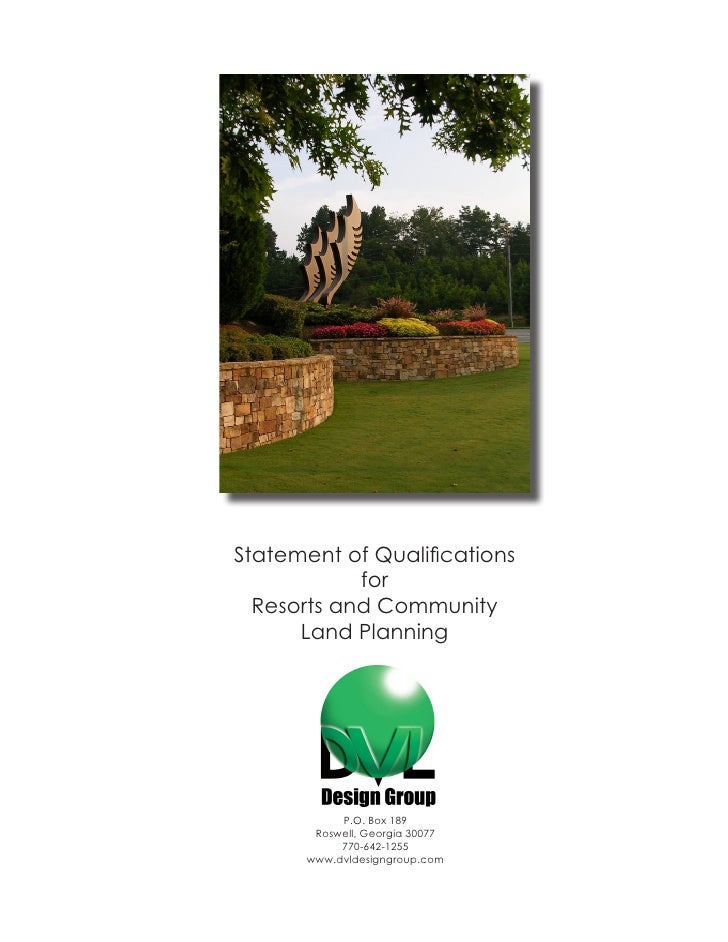 Statement of Qualifications             for   Resorts and Community       Land Planning                P.O. Box 189       ...