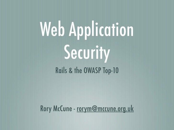 Web Appliction Security - Scotland on Rails presentation