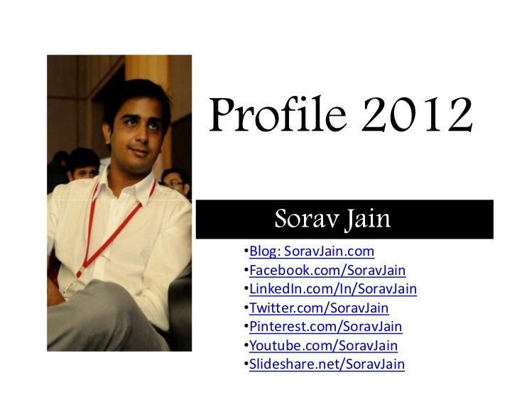 Sorav Jain's Profile | Resume | 2012