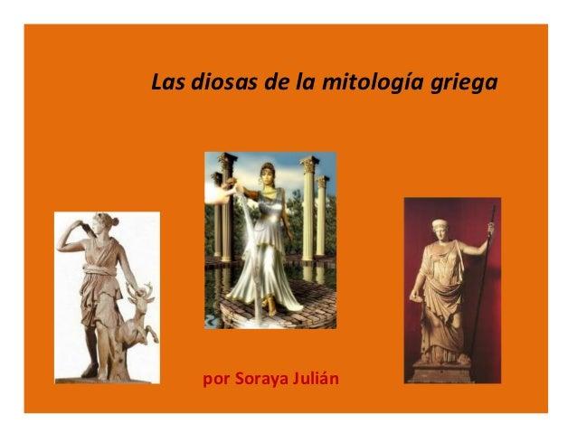 Las diosas de la mitología griega    por Soraya Julián