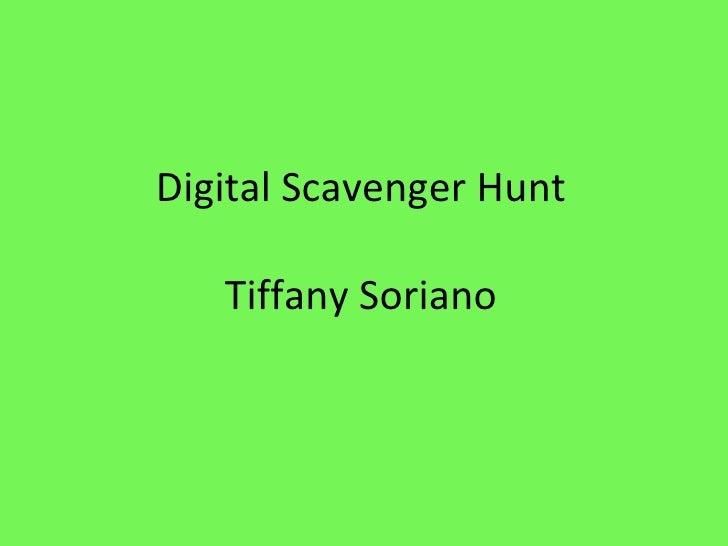Digital Scavenger Hunt Tiffany Soriano