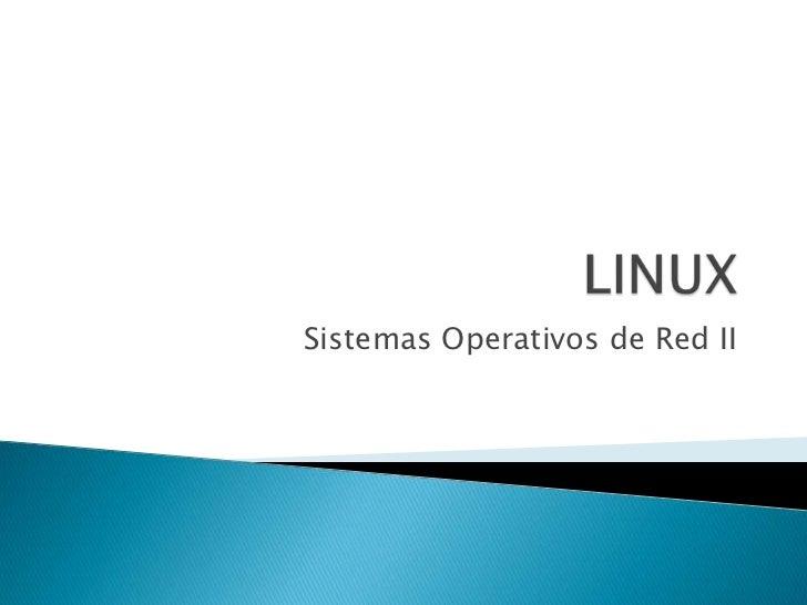Sistemas Operativos de Red II
