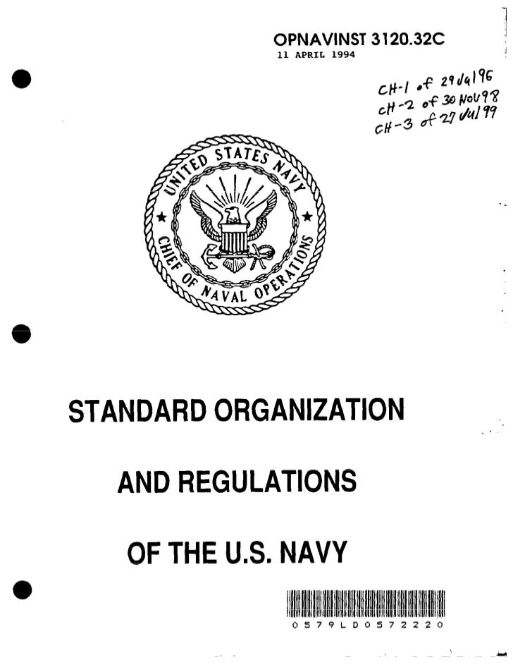 OPNAVINST 3120.32C CH-53 April 2003strictly, and to execute promptly, all lawful orders of theirsuperiors.141.5 ORGANIZATI...
