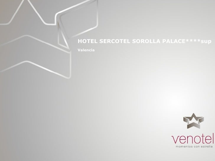 HOTEL SERCOTEL SOROLLA PALACE****sup Valencia