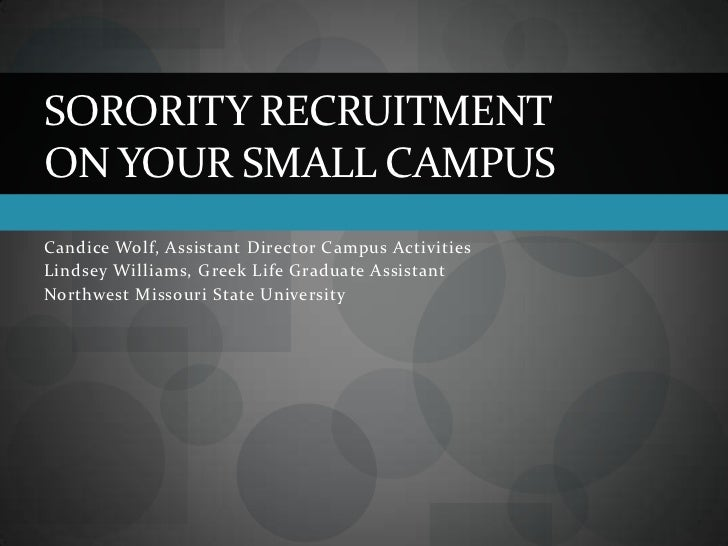 Candice Wolf, Assistant Director Campus Activities <br />Lindsey Williams, Greek Life Graduate Assistant<br />Northwest Mi...