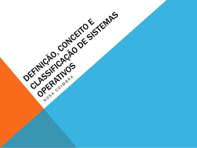 ÍNDICE • Introdução • Desenvolvimento • Sistema operativo • Conceito de sistema operativo • O sistema operativo pode ser v...