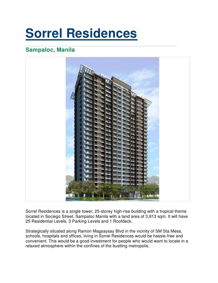 Sorrel ResidencesSampaloc, ManilaSorrel Residences is a single tower, 25-storey high-rise building with a tropical themelo...