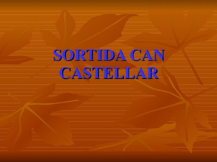 SORTIDA CAN CASTELLAR